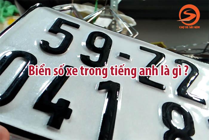 Biển số xe tiếng anh là gì